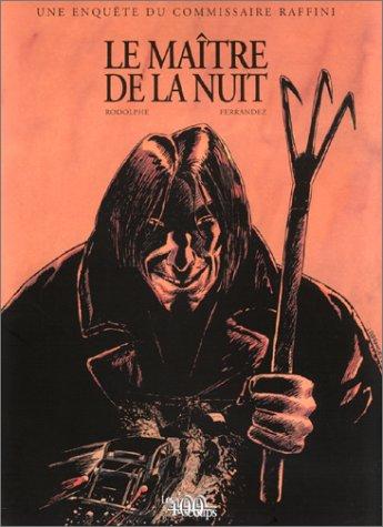 Une enquête du commissaire Raffini: Le Maître de la nuit (2845960433) by Rodolphe