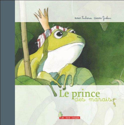 9782845960992: Le Prince des marais