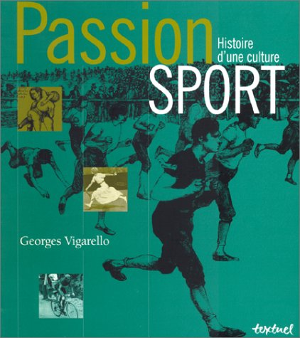 9782845970052: Passion sport : Histoire d'une culture