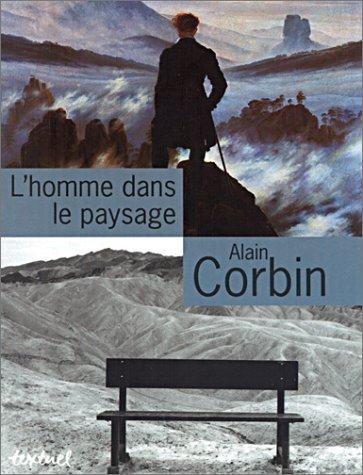 HOMME DANS LE PAYSAGE -L-: CORBIN ALAIN