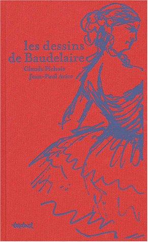9782845970847: Les Dessins de Baudelaire