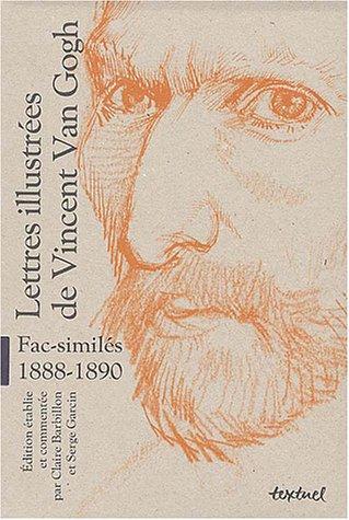 Lettres illustrées de Vincent Van Gogh, fac-similés,