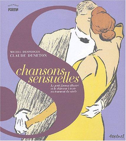 9782845971134: Chansons sensuelles : Le petit format illustré et la chanson à texte au tournant du siècle