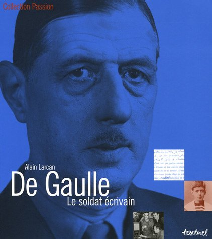De Gaulle (French Edition): Alain Larcan