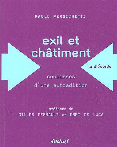EXIL ET CHÂTIMENT : COULISSES D'UNE EXTRADITION: PERSICHETTI PAOLO