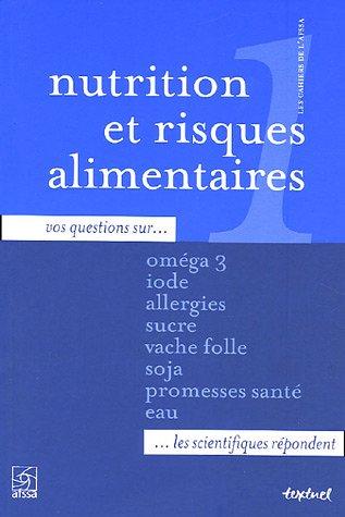 NUTRITION ET RISQUES ALIMENTAIRES : CAHIER DE L'AFSSA: COLLECTIF