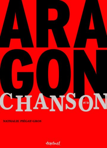 ARAGON ET LA CHANSON 2VOLS : LA ROMANCE INACHEVÉE ET POÈMES MANUSCRITS MIS EN ...