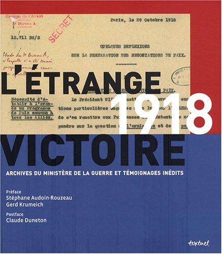 1918, L'étrange victoire (French Edition): Frédéric Guelton