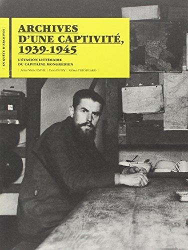 """""""archives d'une captivité, 1939-1945 ; l'évasion littéraire du ..."""