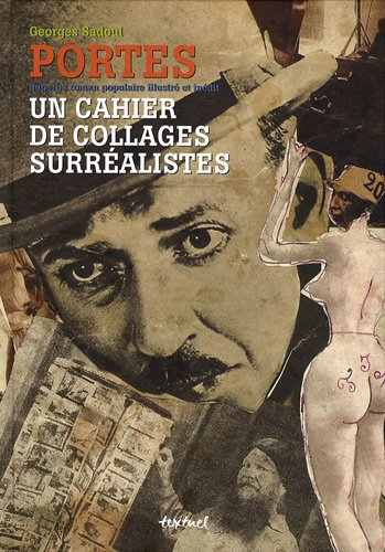 9782845973527: Portes : Un cahier de collages surréalistes