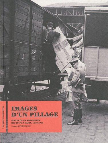 IMAGES D'UN PILLAGE: GENSBURGER SARAH
