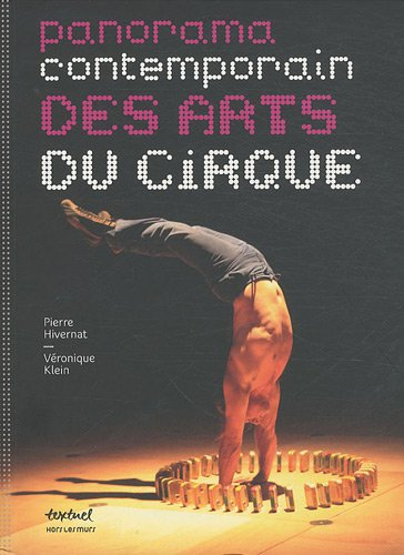 PANORAMA CONTEMPORAIN DES ARTS DU CIRQUE: KLEIN VERONIQUE