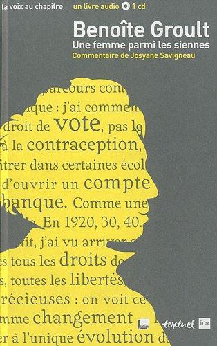 9782845973718: Benoîte Groult, une femme parmi les siennes (1CD audio)
