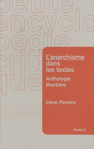 ANARCHISME DANS LES TEXTES -L- ANTHOLOGI: PEREIRA IRENE