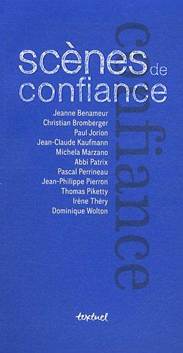 SCENES DE CONFIANCE: COLLECTIF