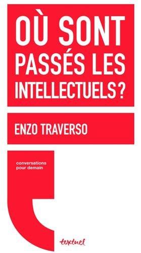 9782845974579: Où sont passés les intellectuels ?