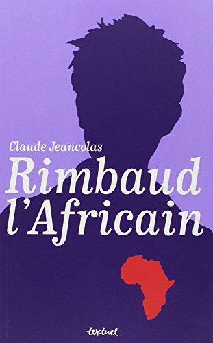 9782845974920: Rimbaud l'Africain (1880-1891)
