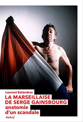 MARSEILLAISE DE GAINSBOURG -LA-: BALANDRAS LAURENT