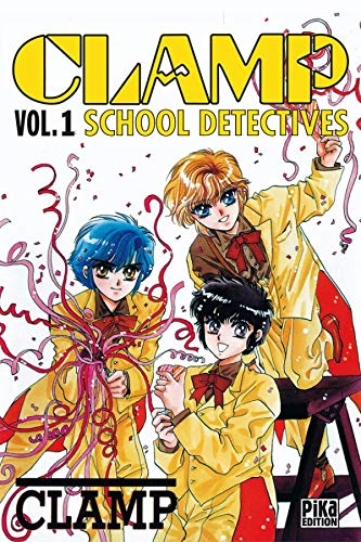 9782845990579: Clamp School Detectives, tome 1