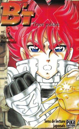 B'tx -tome 6: Masani+Kurumada