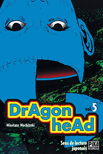 9782845990708: Dragon Head, tome 5