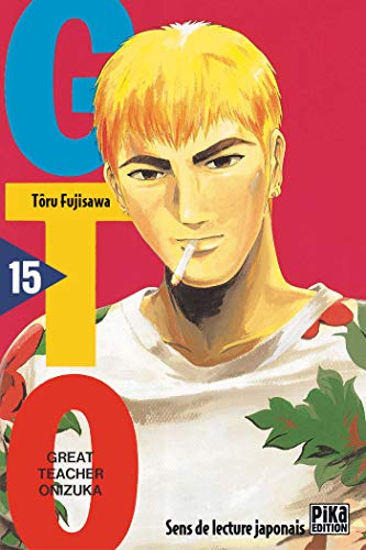 9782845991705: GTO (Great Teacher Onizuka), tome 15