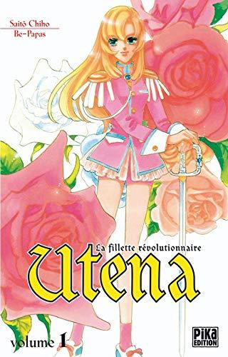 9782845992184: Utena, la fillette révolutionnaire, tome 1