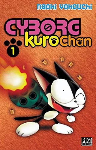 9782845992979: Cyborg Kurochan, tome 1