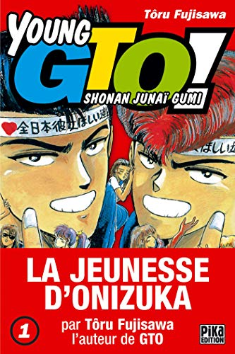 9782845994447: Young GTO !, Tome 1 (French Edition)