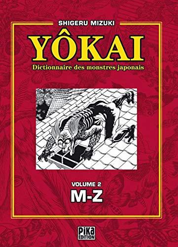 9782845998506: Y�kai : Dictionnaire des monstres japonais, Volume 2 (M-Z)