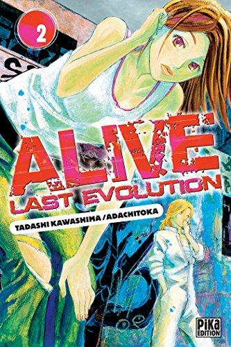 ALIVE LAST EVOLUTION T.02: TOKA ADACHI