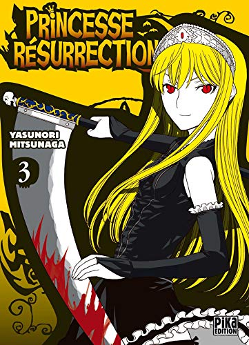 9782845999961: Princesse Résurrection Vol.3
