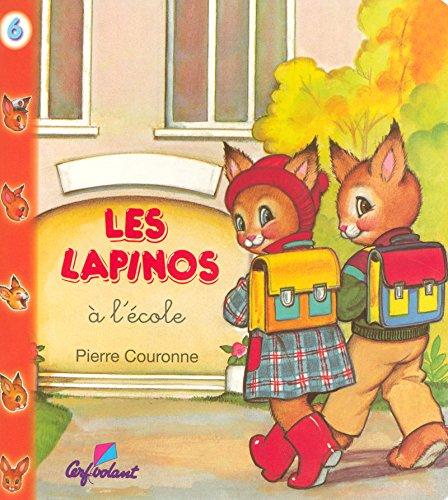 9782846060820: A l'école - Lapinos
