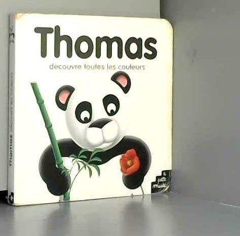 9782846071338: Thomas découvre toutes les couleurs