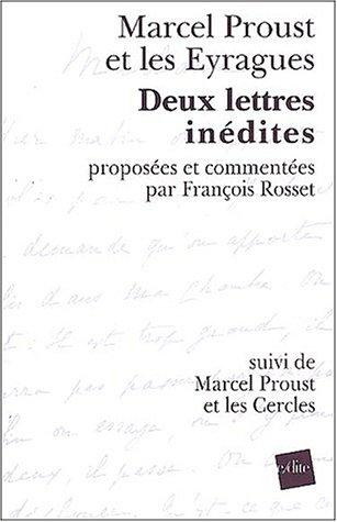 9782846080729: Marcel Proust et les Eyragues : Deux lettres inédites