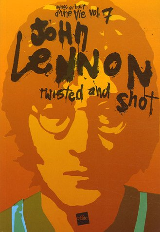 John Lennon twisted and shot