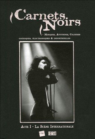9782846081764: Carnets Noirs : Acte I, La Sc�ne Internationale
