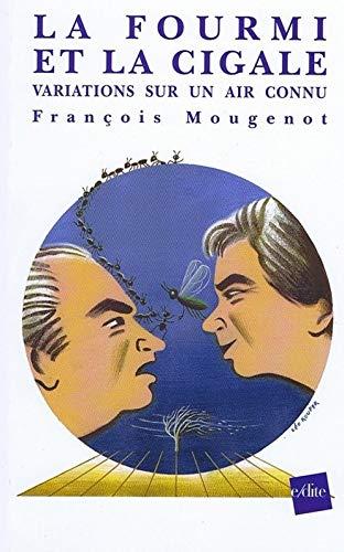 9782846081894: Le Fourmi et la Cigale : Variations sur un air connu