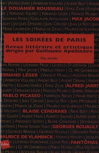 9782846083263: Les soirées de Paris : Revue littéraire et artistique dirigée par Guillaume Apollinaire