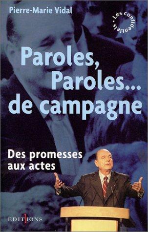 9782846121064: Paroles, paroles... de campagne