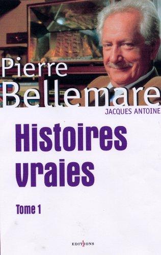 9782846121477: Histoires vraies : Tome 1 (Dossier Bellemare)