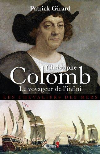 9782846122740: Christophe Colomb, le voyageur de l'infini