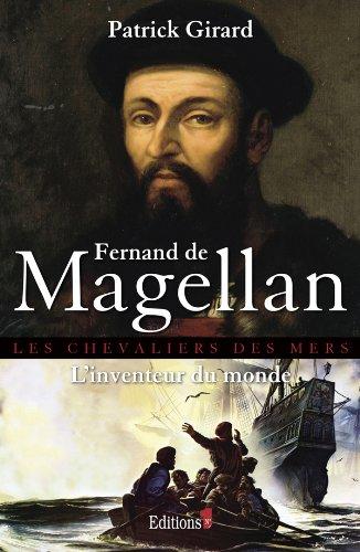 9782846122818: Fernand de Magellan, l'inventeur du monde