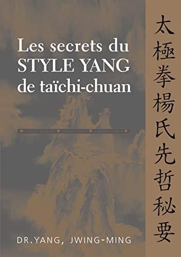 9782846170314: Les secrets du style Yang de taïchi-chuan