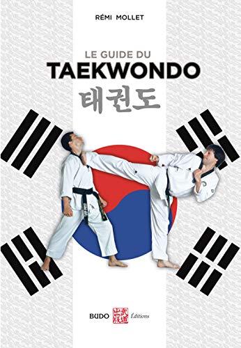 9782846170376: Le guide du taekwondo