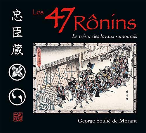 """""""les 47 ronins ; le tresor des loyaux samourais"""" (2846170878) by [???]"""
