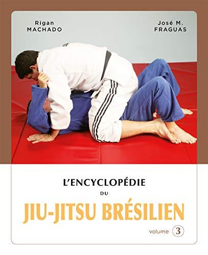 9782846170901: Encyclopédie du jiu-jitsu brésilien : Volume 3