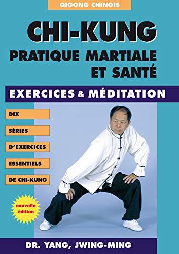 9782846171052: Chi-kung : Pratique martiale et santé