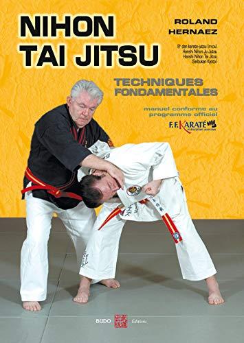 9782846171175: Le Nihon Tai Jitsu (French Edition)