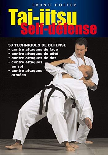 9782846171830: Tai-jitsu self-defense : 50 techniques de d�fense